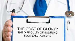 The Cost of Glory? The Difficulty of Insuring Football Players