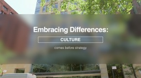 "Embracing Differences: ""Culture comes before strategy"""