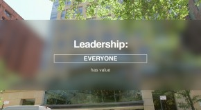 "Leadership: ""Everyone has value"""