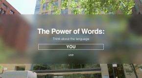 "The Power of Words: ""Think about the language you use"""